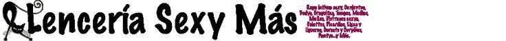 http://www.lenceriasexymas.com/es/  Nuevas colecciones de lencería erótica, renovamos constantemente nuestro catalogo de lencería ofreciendo a nuestros clientes las últimas tendencias de ropa interior femenina sexy. En nuestra tienda on line nos preocupamos de elegir la lencería más sensual y provocativa    Visitando nuestra tienda on line de lencería vas a encontrar conjuntos de lencería, corsets, picardías, medias, ligas y ligueros, pantys y leggins