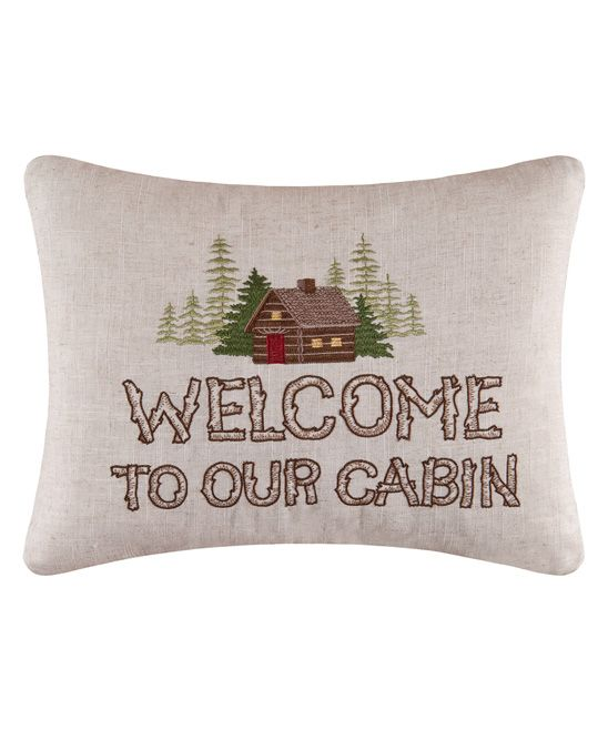 Welcome to our Cabin Pillow. Great #cabin decor. My Cabin in the Woods Pinterest Cabin ...