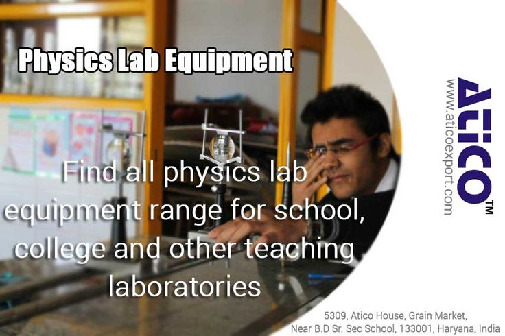 Check out this picture, those are looking for Physics Lab Instruments. It's truly valuable. Name of the Company: Atico Export   Phone: +919896793832, +919996186555  Email Id: sales@aticoexport.com, chopra@aticoexport.com  Website: https://www.aticoexport.com/product_category/physics-lab-equipments    Address: Atico House, 5309, Grain Market, Ambala Cantt, Haryana Facebook page: https://www.facebook.com/AticoExport Twitter page: https://twitter.com/AticoExport