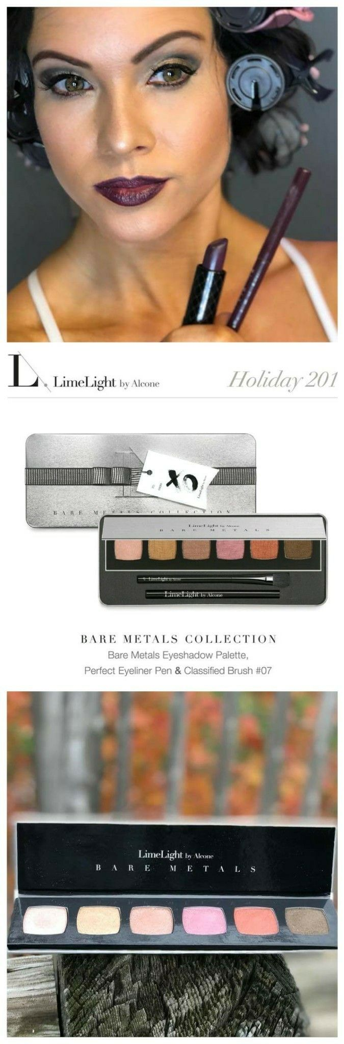 Love Winter Holiday Glam! Bare Metals Eye Shadow Collection from LimeLight by Alcone. Highly pigmented pure Professional makeup. This collection includes our six-shade Bare Metals Eyeshadow Palette, a Large Shadow Brush, and our best-selling Perfect Eyeliner Pen.