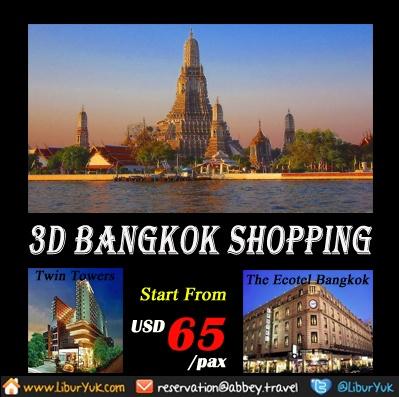 Ingin jalan-jalan dan belanja ke Bangkok?Kini kami sediakan paker 3D Bangkok Shopping,Ayo booking sekarang juga dan dapatkan harga spesial.  Dapatkan Special Paket tersebut dari LiburYuk.com http://liburyuk.com/listpackage/3D+BANGKOK+SHOPPING atau kontak team reservasi kami di reservation@Abbey.Travel