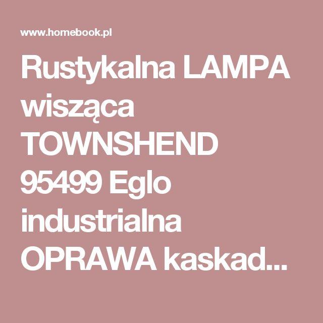 Rustykalna LAMPA wisząca TOWNSHEND 95499 Eglo industrialna OPRAWA kaskada ZWIESZANA na belce kable przewody drewno czarne - Lampy wiszące - zdjęcia, pomysły, inspiracje - Homebook