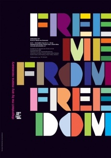 Free me from freedom / Poster. By Neville Brody.
