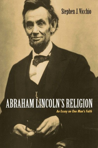 My School Essay In English Abraham Lincolns Religion An Essay On One Mans Faith By Stephen J  Vicchio Imprint Wipf And Stock This Work Is A Summary And An Is Psychology A Science Essay also Proposal Essay Format Abraham Lincolns Religion An Essay On One Mans Faith By Stephen  Science Essay Topics