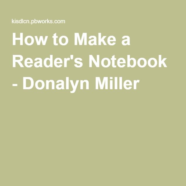 How to Make a Reader's Notebook - Donalyn Miller                              …