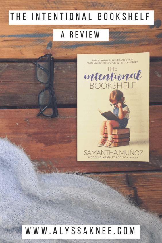 Book Review: The Intentional Bookshelf by Samantha Munoz