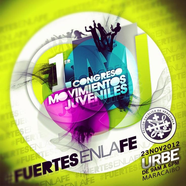 Promocion para el 1er Congreso de Movimientos Juveniles en Maracaibo este 23 de Noviembre de 2012