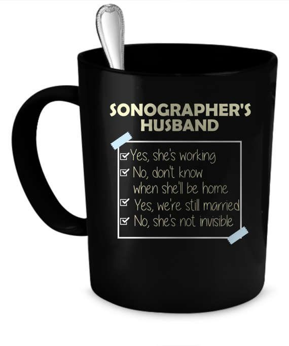 Sonographer's Husband Coffee Mug 11 oz. Perfect Gift for