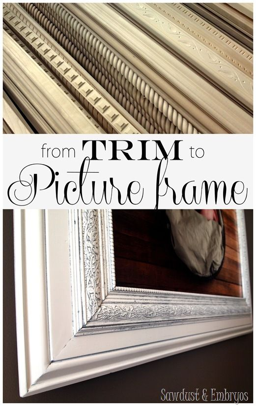 Build your own custom GIANT picture frame using layered trim Pieces! {Sawdust & Embryos}