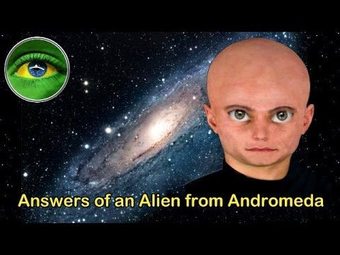 134 - ANSWERS OF AN ALIEN FROM ANDROMEDA