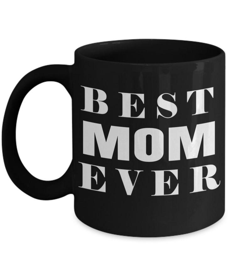 Funny Coffee Mugs For Mom -best Mom Mugs Coffee - Mom Coffee Mug-cheap Gift Ideas For Mom - Funny Gifts For Mom - Birthday Gift Mom - Mugs For Mom - Best Mom Ever Black Mug