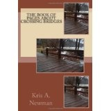 The Book of Pages About Crossing Bridges (Paperback)By Kris A. Newman