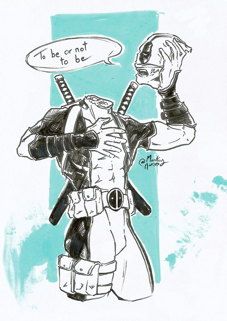 "Deadpool style ""to be or not to be"""