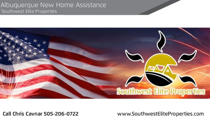 Where do I go for New Home Assistance in Albuquerque and Rio Rancho? If you are a educator, teacher, USA Veteran, Active Military, Fire Fighter, Doctor, EMT, or health care professional, contact Southwest Elite Properties and Chris Cavnar for New Home Assistance Programs.