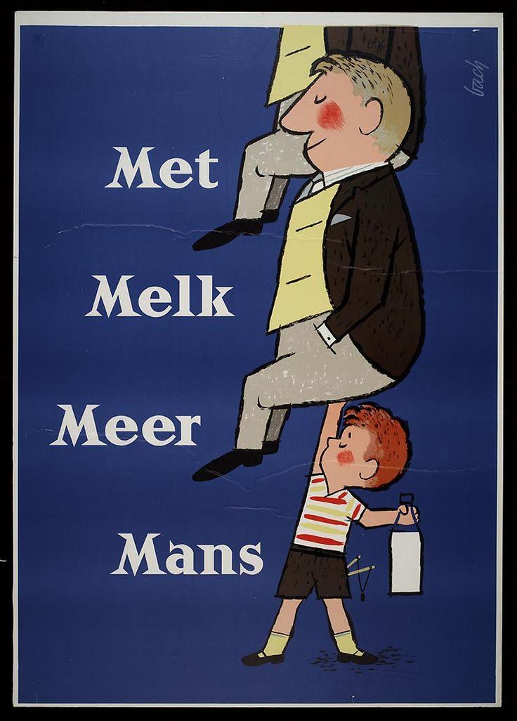 'Met melk meer mans' 1956 melk advertentie