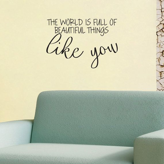 Quote Wall Decal The World Is Full Of Beautiful by wallineed
