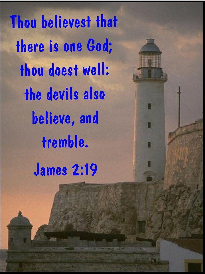 James 2:19 KJV Bible verse | My KJV Scriptures | Pinterest ...