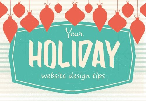 5 Quick and Easy Holiday Website Design Tips
