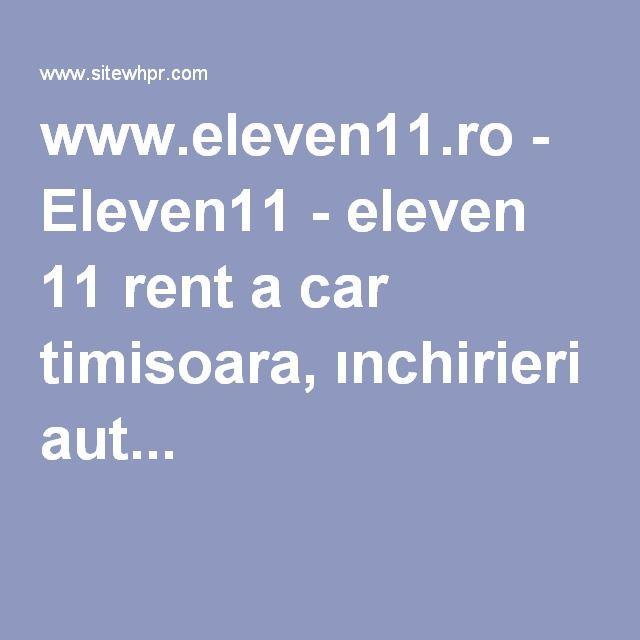www.eleven11.ro - Eleven11 - eleven 11 rent a car timisoara, ınchirieri aut...