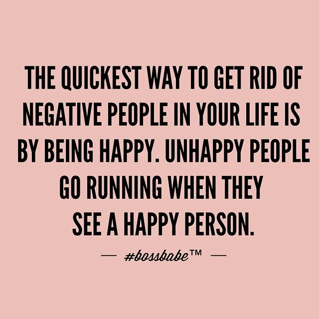 I think there's truth in this. they will avoid a happy person