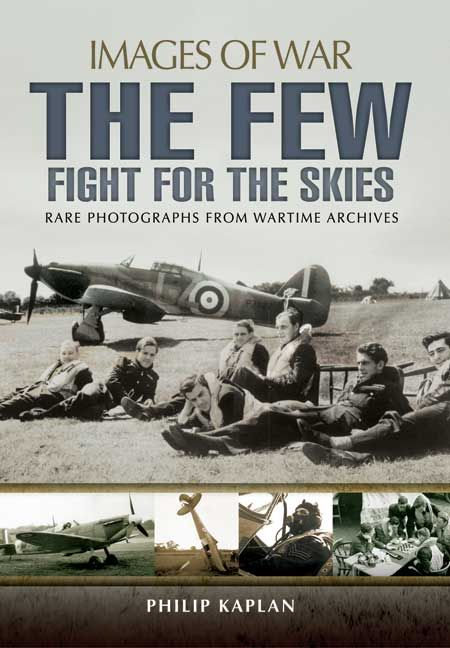 Images of War – The Few: Fight for the Skies #BOB75