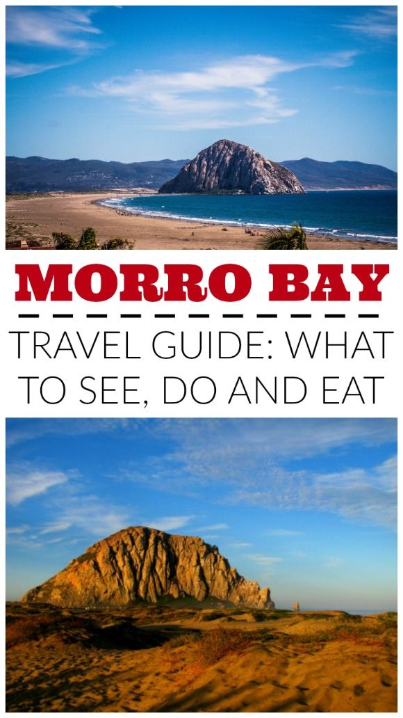 Tings to do in San Luis Obispo County - Morro Bay, with its huge rock jutting from the ocean, is one of the most unique places in California. Here are recommendations on what to see, do and eat.