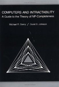 Computers and Intractability: A Guide to the Theory of NP-Completeness (Series of Books in the Mathematical Sciences) by M. R. Garey. $28.90. Author: D. S. Johnson. Publisher: W. H. Freeman; First Edition edition (January 15, 1979)
