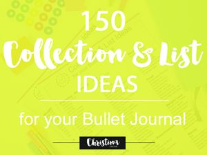 photo 150 Collection and List Ideas for your Bullet Journal - Blog Post banner_zpswxa2wybv.png