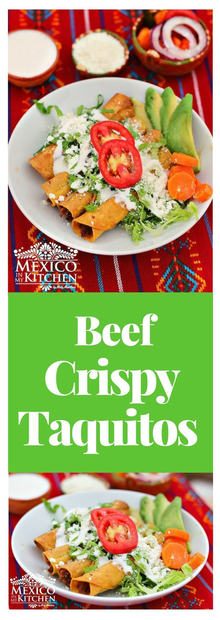 Beef crispy taquitos │In some parts of Mexico these tacos are made using a thin long oval-shaped corn tortillas and deep fried in lard #recipe #tacos #mexican #mexicoinmykitchen
