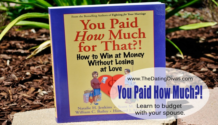 """You Paid How Much for That"" is a GREAT book for any relationship - focusing on finances & communication. must read! #marriage books #finances #selfimprovement"