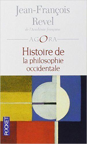 Amazon.fr - Histoire de la philosophie occidentale - Jean-François Revel - Livres