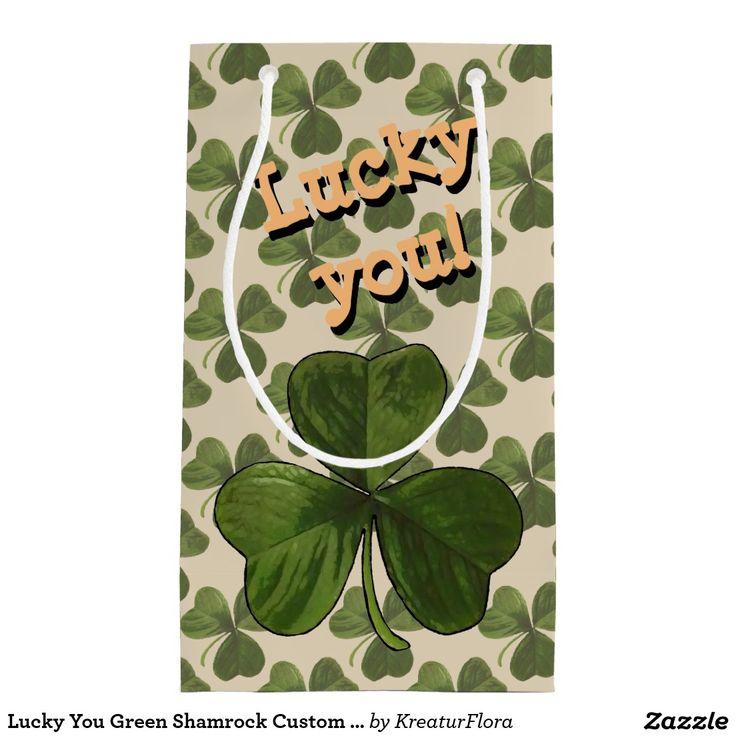 Lucky You Green Shamrock Custom Text Gift Bag