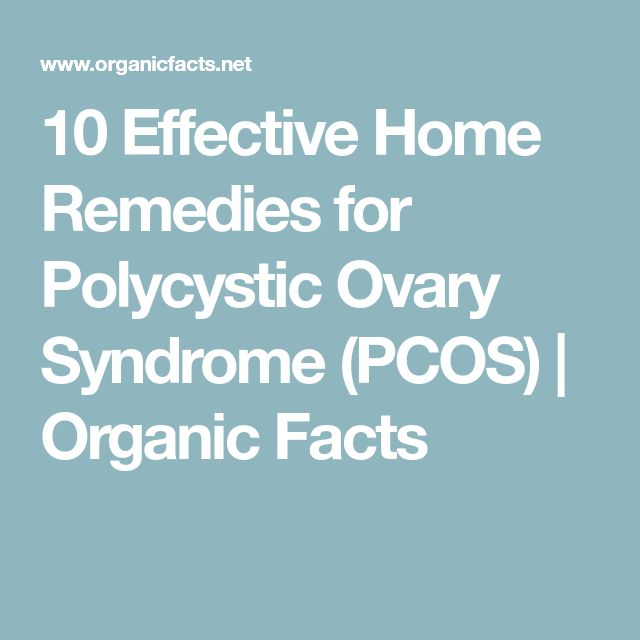 10 Effective Home Remedies for Polycystic Ovary Syndrome (PCOS) | Organic Facts