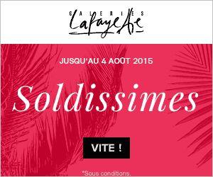 soldes été 2015 Galeries Lafayette