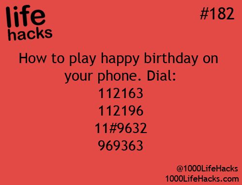 1000 Life Hacks - how to play happy birthday on your phone..