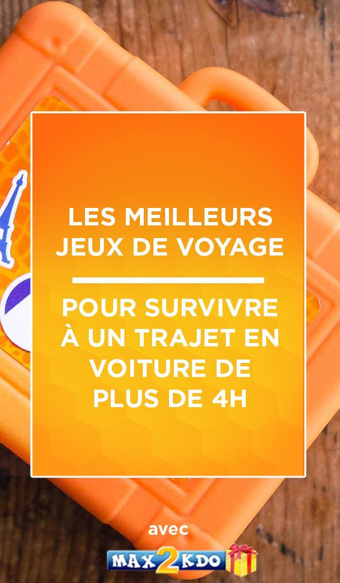 Meilleurs Jeux De Voyage Pour Les 2 4 Ans Jeux De Voyage Pour Enfants Jeux Voyage Jeux En Voiture