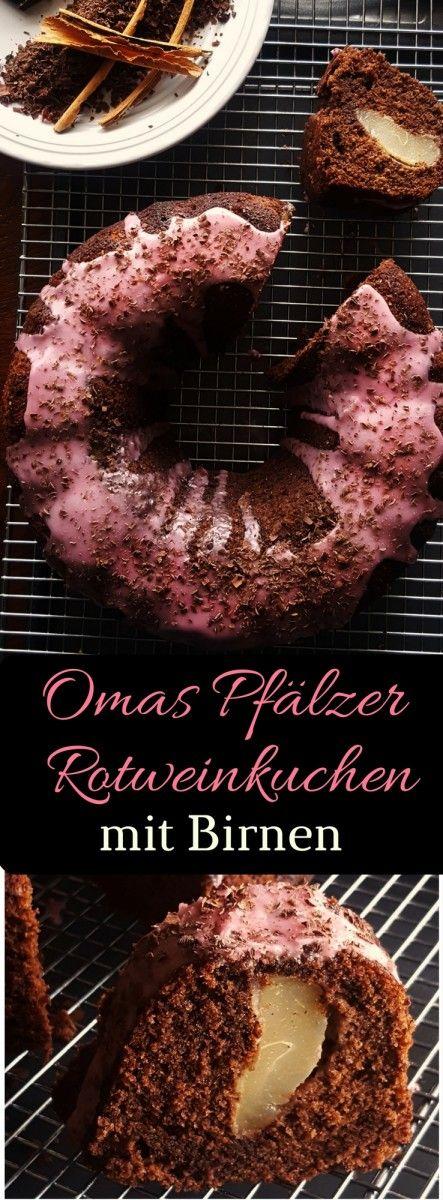 Omas Pfälzer Rotweinkuchen mit Birnen – extra saftiger Schokoladen Rührteig mit Zimt, Rotwein und Birnen!