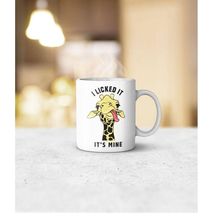 I Licked It It's Mine Mug