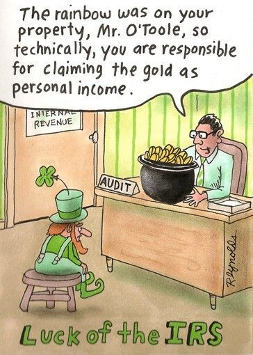 Luck of the IRS ~ Irish leprechaun audited for tax claim on pot o' gold ~ St. Patrick's Day humor   cartoon by Dan Reynolds
