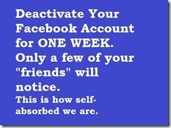 Deactivate Facebook.... something to try