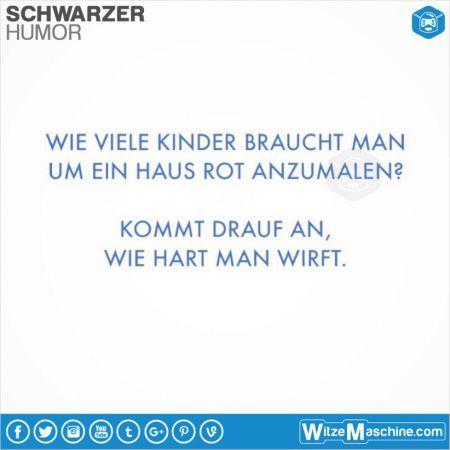 Schwarzer Humor Witze Sprüche #72 – Haus rot str…