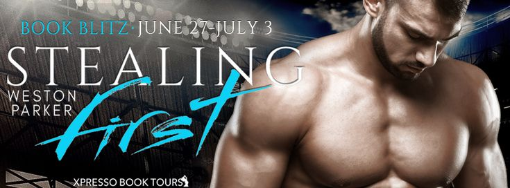 Tome Tender: Stealing First by Weston Parker Blitz and #Giveaway