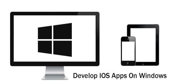 Develop IOS Apps On Windows as the amazing idea