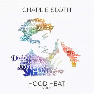 iTunes - Music - Charlie Sloth - Hood Heat, Vol. 1 by Charlie Sloth
