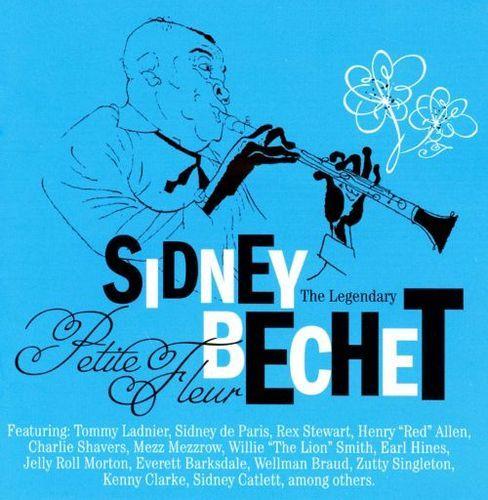 Legendary Sidney Bechet: Petite Fleur [CD]