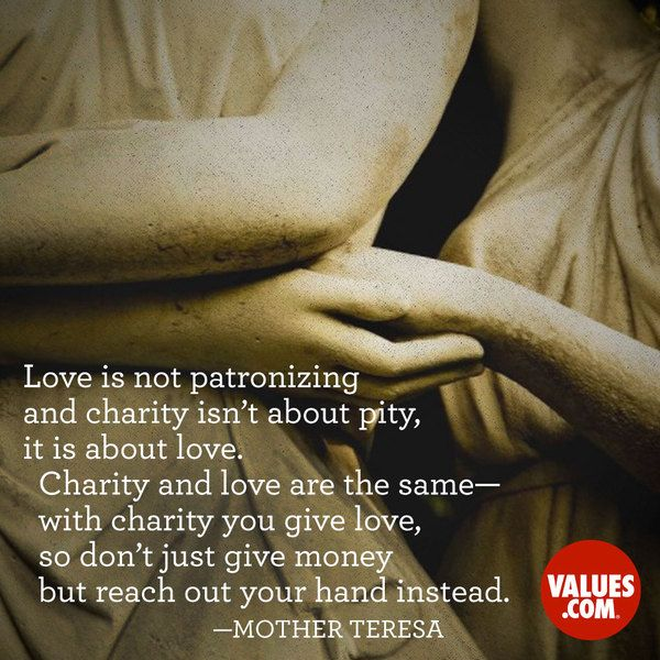 An inspirational quote by Mother Teresa about the value of Charity
