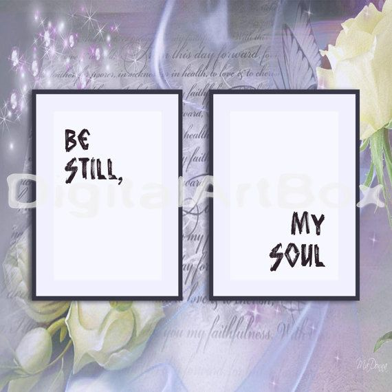 Last minute gift Be Still My SoulBe by DigitalArtBox on Etsy