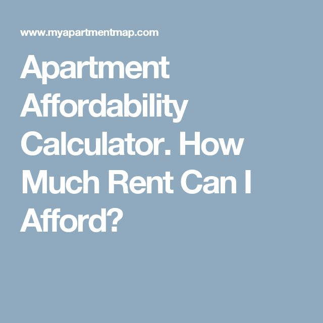 Affordable Apartments For Rent: Apartment Affordability Calculator. How Much Rent Can I