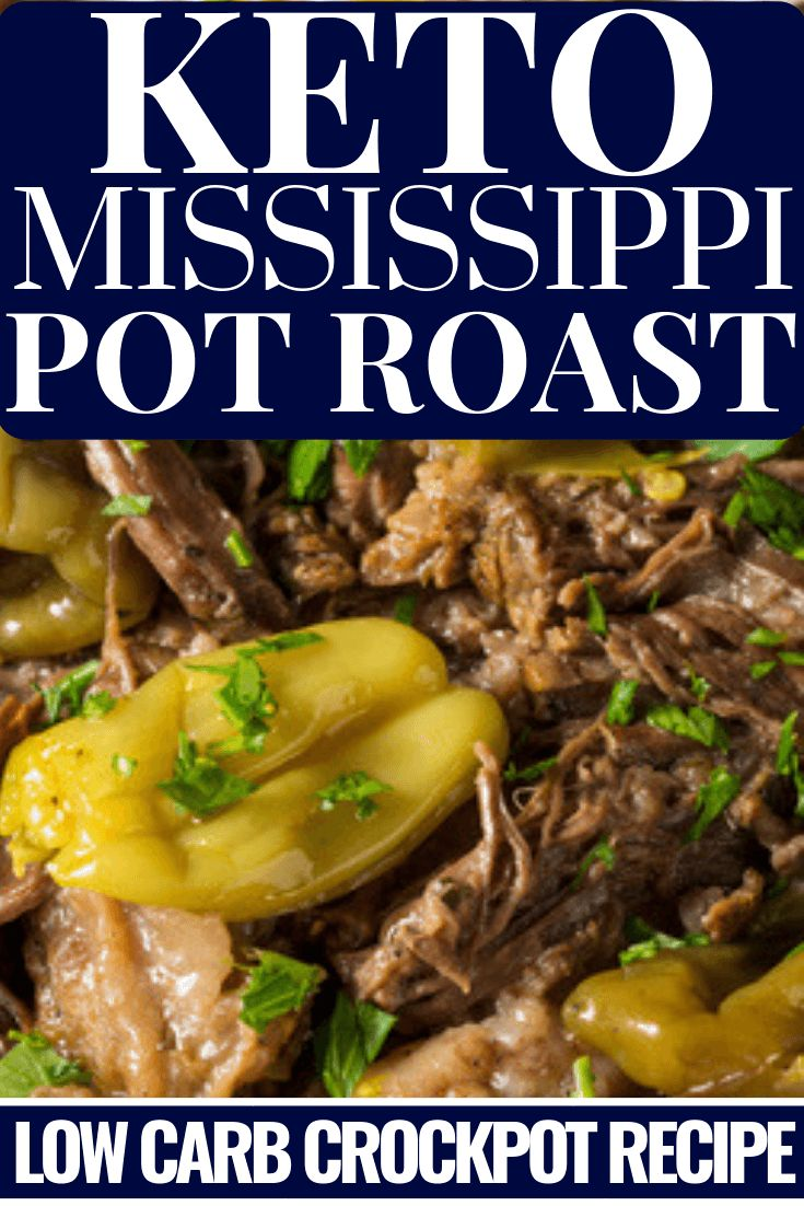 Keto Style Mississippi Pot Roast Recipe Easy Keto