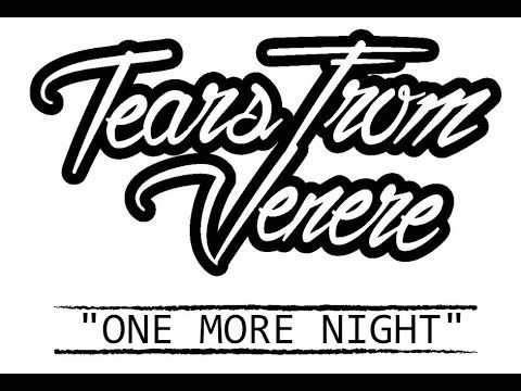 DAY ON A SCREEN: TEARS FROM VENERE - ONE MORE NIGHT (lyric video)